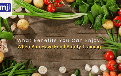 What Benefits You Can Enjoy When You Have Food Safety Training
